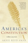 America's Constitution A Biography TR